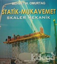 Statik - Mukavemet (Skaler Mekanik)