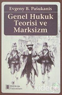 Genel Hukuk Teorisi ve Marksizm