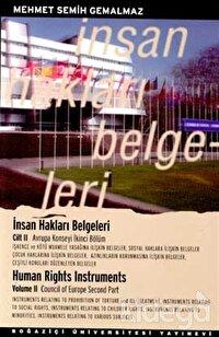 İnsan Hakları Belgeleri Cilt 2 / Human Rights Instruments