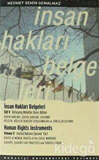 İnsan Hakları Belgeleri Cilt: 5 -/ Human Rights Instruments 5