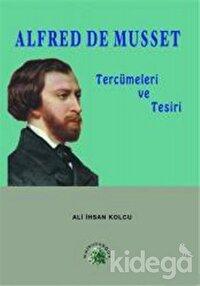Alfred de Musset Tercümeleri ve Tesiri