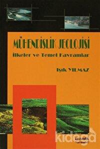 Mühendislik Jeolojisi İlkeler ve Temel Kavramlar