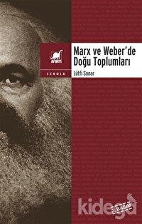 Marx ve Weber'de Doğu Toplumları