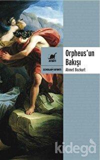 Orpheus'un Bakışı