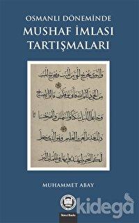 Osmanlı Döneminde Mushaf İmlası Tartışmaları