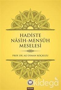 Hadiste Nasih-Mensuh Meselesi