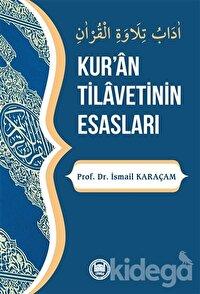 Kur'an Tilavetinin Esasları