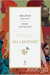 Bir Korku ve Nefret Söylemi Olarak İslamofobi