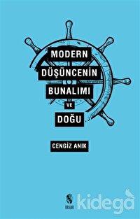 Modern Düşüncenin Bunalımı ve Doğu