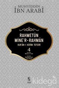 Rahmetün Mine'r-Rahman (Kur'an-ı Kerim Tefsiri 4)