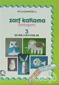 Zarf Katlama Zarfogami : 3