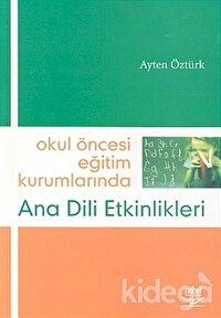 Okul Öncesi Eğitim Kurumlarında Ana Dili Etkinlikleri
