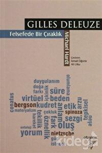 Gilles Deleuze: Felsefede Bir Çıraklık