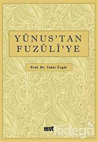 Yunus'tan Fuzuli'ye