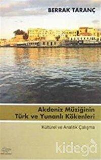 Akdeniz Müziğinin Türk ve Yunanlı Kökenleri