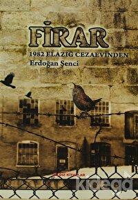 Firar - 1982 Elazığ Cezaevinden