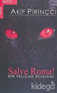 Salve Roma! Bir Felidae Romanı