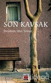 Son Kavşak