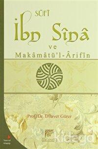 Sufi İbn Sina ve Makamatü'l-Arifin