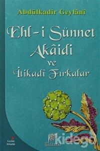 Ehl-i Sünnet Akaidi ve İtikadi Fırkalar