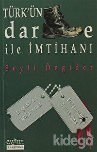Türk'ün Darbe ile İmtihanı