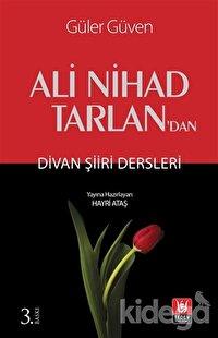 Ali Nihad Tarlan'dan -  Divan Şiiri Dersleri