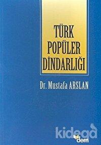 Türk Popüler Dindarlığı