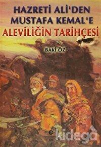 Hazreti Ali'den Mustafa Kemal'e Aleviliğin Tarihçesi