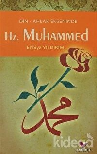 Din-Ahlak Ekseninde Hz.Muhammed