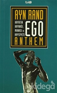 Ego - Hayatın Kaynağı, Manası ve Haysiyeti