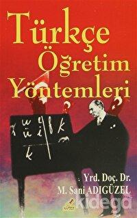 Türkçe Öğretim Yöntemleri