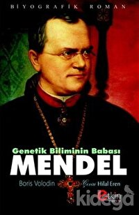 Genetik Bilimin Babası - Mendel