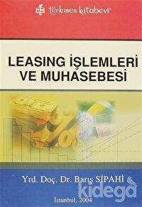 Leasing İşlemleri ve Muhasebesi