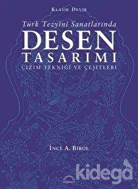 Klasik Devir Türk Tezyini Sanatlarında Desen Tasarımı