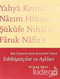 Bir Zamanların Kadıköy'ünde Edebiyatçılar ve Aşkları