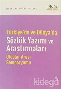 Türkiye'de ve Dünyada Sözlük Yazımı ve Araştırmaları