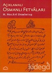 Açıklamalı Osmanlı Fetvaları