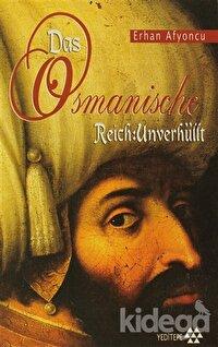 Das Osmanische Reich: Unverhüllt