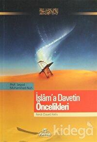 İslam'a Davetin Öncelikleri
