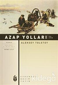 Azap Yolları 2. Cilt - Yıl 1918