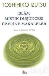 İslam Mistik Düşüncesi Üzerine Makaleler