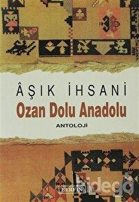 Ozan Dolu Anadolu Antoloji