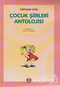 Ünitelere Göre Çocuk Şiirleri Antolojisi
