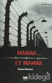 Mamak... Ey Mamak