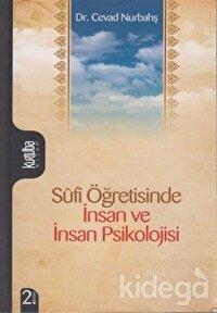 Sufi Öğretisinde İnsan ve İnsan Psikolojisi