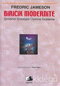 Biricik Modernite Şimdinin Ontolojisi Üzerine İnceleme