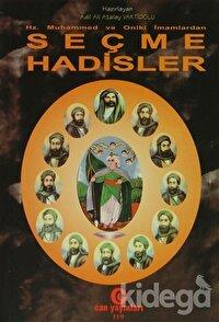 Hz. Muhammed ve Oniki İmamlardan Seçme Hadisler
