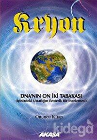 Kryon 10. Kitap -DNA'nın 12 Tabakası