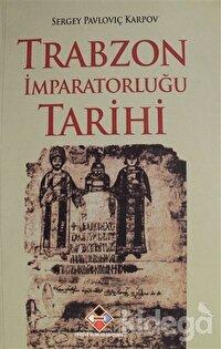 Trabzon İmparatorluğu Tarihi