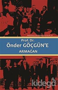 Prof. Dr. Önder Göçgün'e Armağan (2 Cilt Takım)